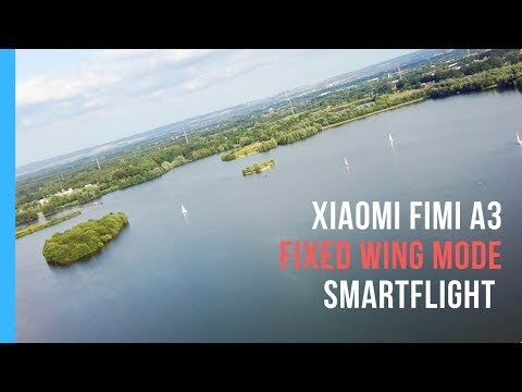 Xiaomi Fimi A3 Footage Flight with fixed Wing Mode ( Starrflügler )