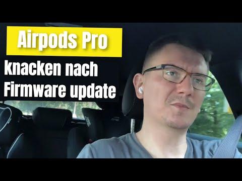 Airpods Pro Probleme mit Knacken nach Firmware Update - mit Lösung