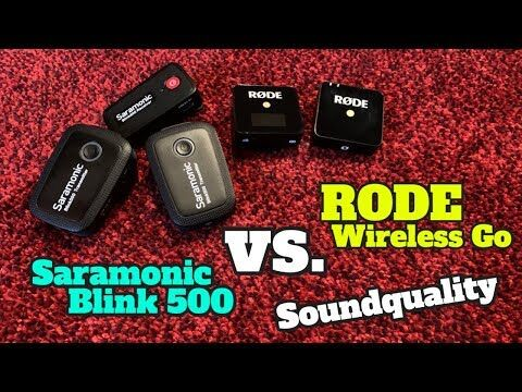 Saramonic Blink 500 vs RODE Wireless Go Sound Vergleich